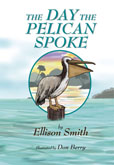 The Day the Pelican Spoke